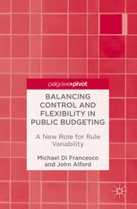 Balancing Control and Flexibility in Public Budgeting