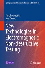 New Technologies in Electromagnetic Non-destructive Testing