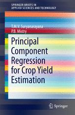 Principal Component Regression for Crop Yield Estimation