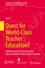 Quest for World-Class Teacher Education?