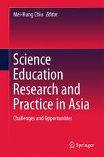Science Education Research and Practice in Asia