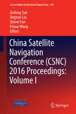 China Satellite Navigation Conference (CSNC) 2016 Proceedings: Volume I