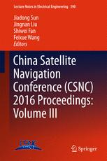China Satellite Navigation Conference (CSNC) 2016 Proceedings: Volume III