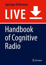 Handbook of Cognitive Radio