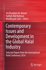 Contemporary Issues and Development in the Global Halal Industry
