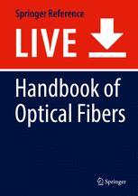 Handbook of Optical Fibers