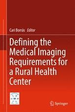 Defining the Medical Imaging Requirements for a Rural Health Center