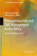 Entrepreneurship and SME Management Across Africa : Context, Challenges, Cases