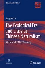 The Ecological Era and Classical Chinese Naturalism