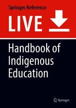 Handbook of Indigenous Education