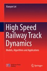 High Speed Railway Track Dynamics