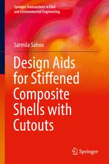Design Aids for Stiffened Composite Shells with Cutouts