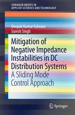 Mitigation of Negative Impedance Instabilities in DC Distribution Systems