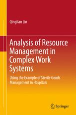 Analysis of Resource Management in Complex Work Systems
