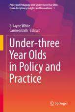 Under-three Year Olds in Policy and Practice