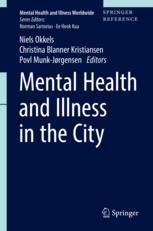 Mental Health and Illness in the City