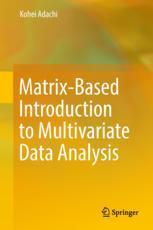 Matrix-Based Introduction to Multivariate Data Analysis