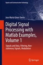 Digital Signal Processing with Matlab Examples, Volume 1