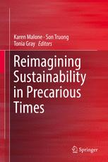 Reimagining Sustainability in Precarious Times