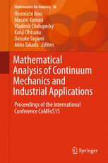 Mathematical Analysis of Continuum Mechanics and Industrial Applications