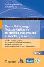 Theory, Methodology, Tools and Applications for Modeling and Simulation of Complex Systems