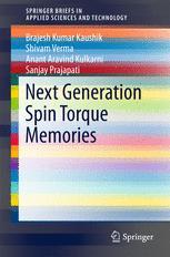 Next Generation Spin Torque Memories