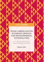 Trade Liberalisation, Economic Growth and Environmental Externalities