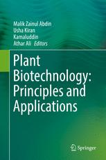 Plant Biotechnology: Principles and Applications