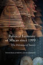 Political Economy of Macao since 1999