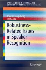 Robustness-Related Issues in Speaker Recognition