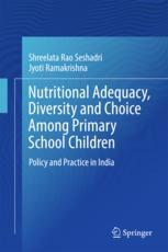 Nutritional Adequacy, Diversity and Choice Among Primary School Children