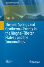 Thermal Springs and Geothermal Energy in the Qinghai-Tibetan Plateau and the Surroundings