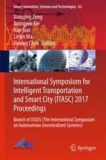 International Symposium for Intelligent Transportation and Smart City (ITASC) 2017 Proceedings