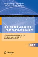 Bio-inspired Computing – Theories and Applications