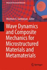 Wave Dynamics and Composite Mechanics for Microstructured Materials and Metamaterials
