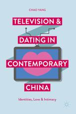 Television and Dating in Contemporary China