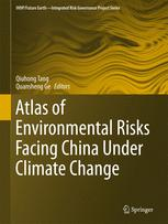 Atlas of Environmental Risks Facing China Under Climate Change :