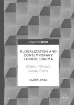 Globalization and Contemporary Chinese Cinema