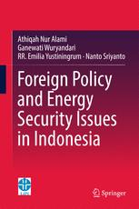 Foreign Policy and Energy Security Issues in Indonesia