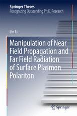 Manipulation of Near Field Propagation and Far Field Radiation of Surface Plasmon Polariton