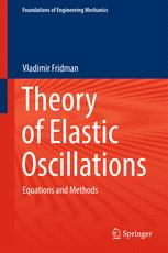 Theory of Elastic Oscillations