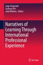 Narratives of Learning Through International Professional Experience