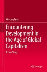Encountering Development in the Age of Global Capitalism