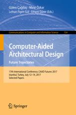 Computer-Aided Architectural Design. Future Trajectories