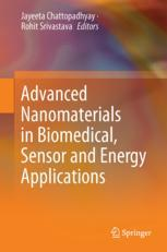 Advanced Nanomaterials in Biomedical, Sensor and Energy Applications