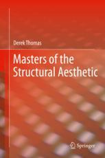 Masters of the Structural Aesthetic :