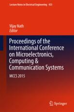 Proceedings of the International Conference on Microelectronics, Computing & Communication Systems