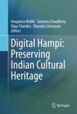 Digital Hampi: Preserving Indian Cultural Heritage