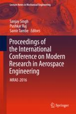 Proceedings of the International Conference on Modern Research in Aerospace Engineering