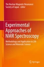 Experimental Approaches of NMR Spectroscopy : Methodology and Application to Life Science and Materials Science